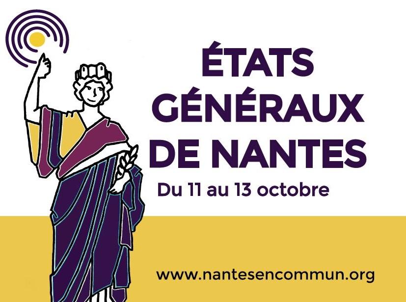 Contribuer aux états généraux de Nantes, du 11 au 13 octobre